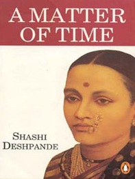 EMANCIPATION OF WOMEN  CHARACTERS IN THE NOVEL 'A MATTER OF TIME' BY SHASHI  DESHPANDE