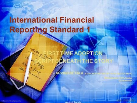 ADOPTION OF INTERNATIONAL FINANCIAL  REPORTING STANDARDS