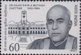 LIFE AND ACHIEVEMENTS OF RAJAH SIR MUTHIAH CHETTIAR – A STUDY