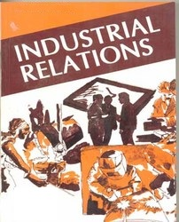 A STUDY OF INDUSTRIAL RELATION IN INDIA