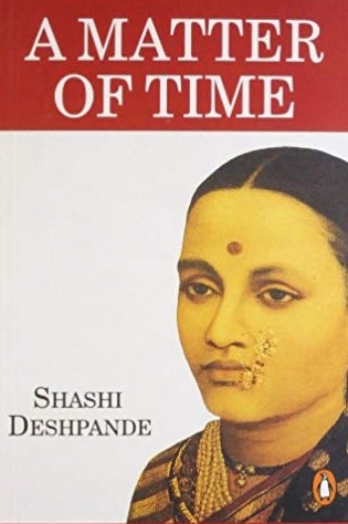 CONSERVATIVE SOCIETY CAUSES WOMEN'S LIFE MISERABLE: A STUDY OF SHASHI DESHPANDE'S A MATTER OF TIME